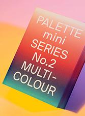 PALETTE mini SERIES No.2 MULTI-COLOUR